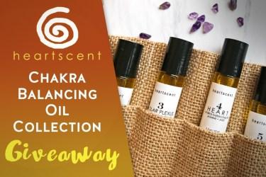 Heartscent Chakra Oils Giveaway