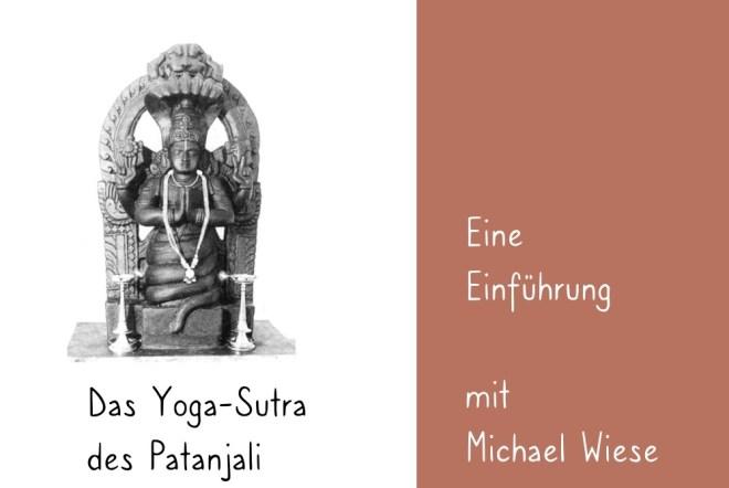 Das Yoga-Sutra. Eine Einführung mit Michael Wiese