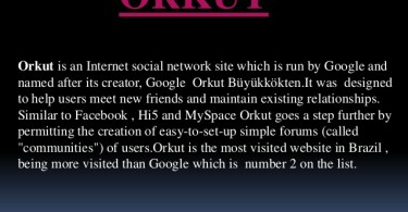 orkut history and about the founder or orkut