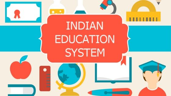 Indian Education System Overview