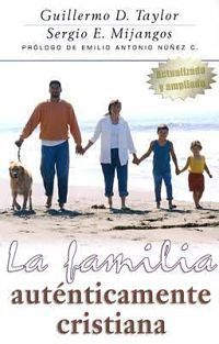 La familia autenticamente cristiana