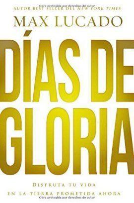 Días de gloria