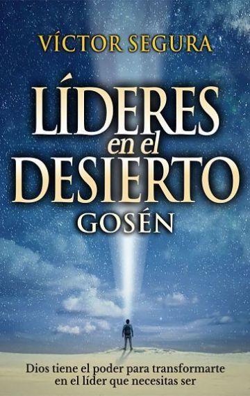 Líderes en el desierto - Víctor Segura