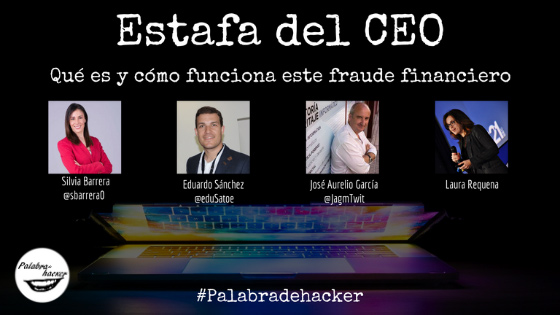 Ciberdebate sobe la estafa del CEO, en el canal Palabra de hacker