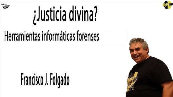 Herramientas informáticas forenses, charla Francisco J. Folgado en BitUp.
