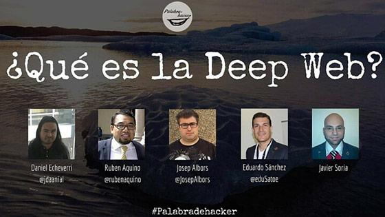 Cibermesa sobre la Deep Web en el canal Palabra de hacker