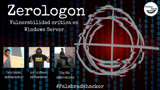 Zerologon, vulnerabilidad crítica Windows Server, ciberdebate en Palabra de hacker