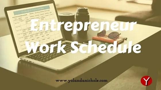 Entrepreneur Work Schedule