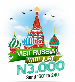 Glo Want to Sponsor You in an all-expenses-paid Trip to Russia