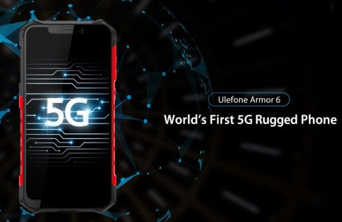 Ulefone Armor 6, First Rugged 5G Smartphone of 2019