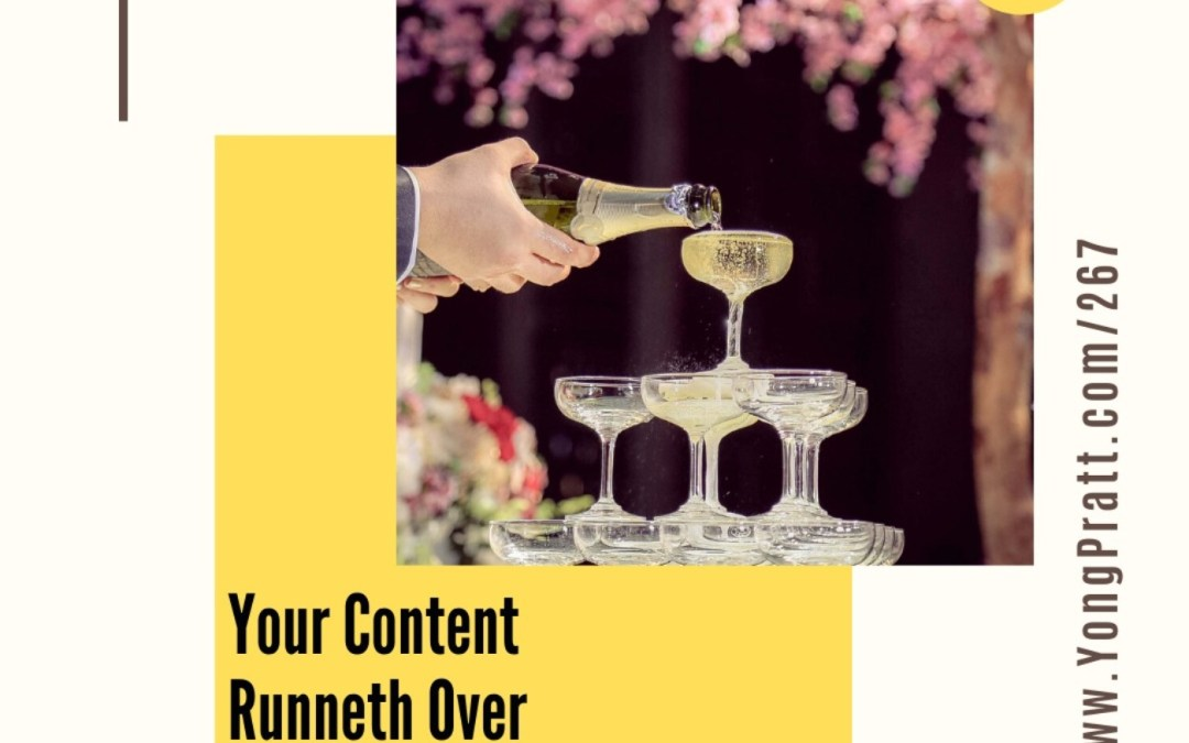 Your Content Runneth Over