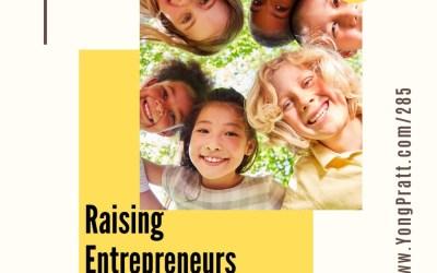 Raising Entrepreneurs