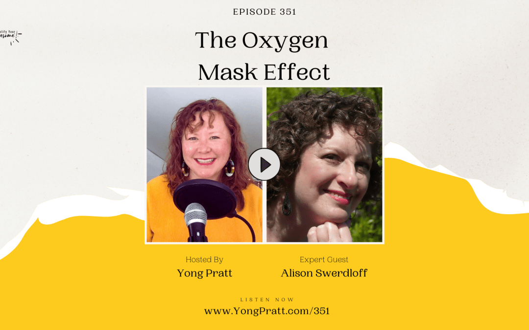 The Oxygen Mask Effect
