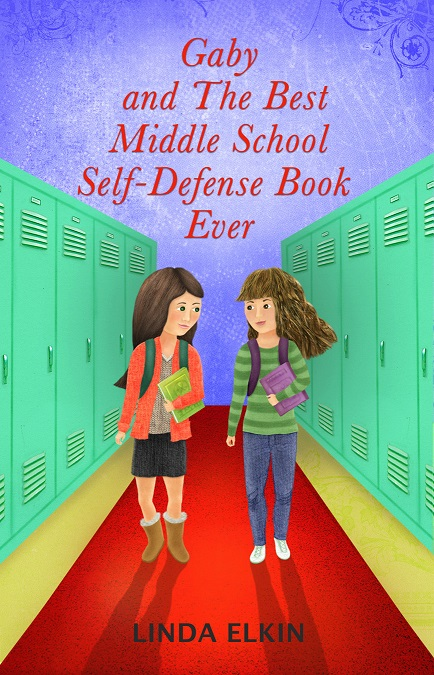Linda Elkins First Book The Best Middle School SelfDefense Book Ever Helps MiddleSchool