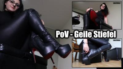 PoV - Geile Stiefel