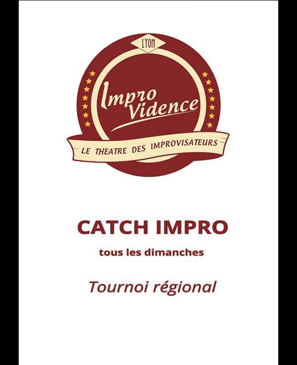 Catch d'impro tournoi regional a l'improvidence