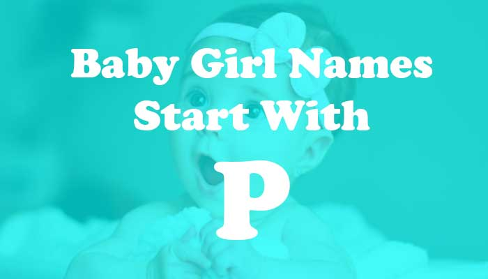 Baby Girl Names Start with P