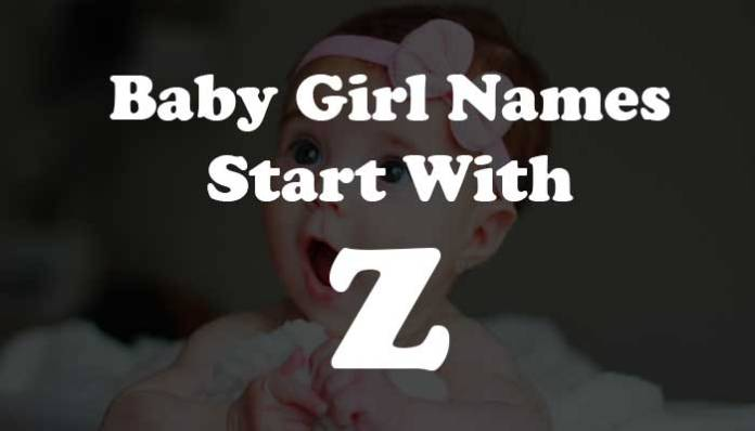 Baby Girl Names Start with Z