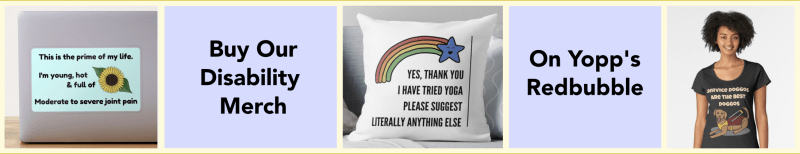 A redbubble ad for our disability themed merch