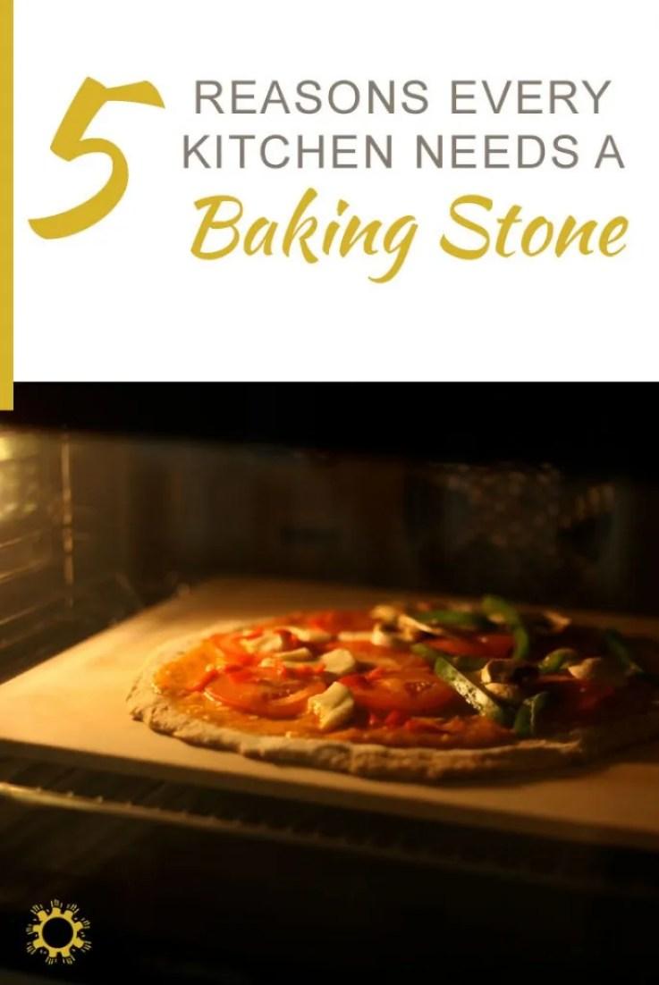 5 Reasons Every Kitchen Needs a Baking Stone