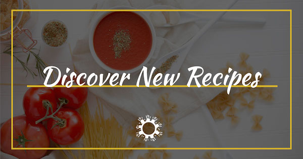 Discover New Recipes | Join the Son Shine Community