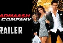 Badmaash Company Full Movie Download
