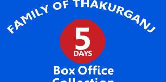Family of Thakurganj 5th Day Box Office Collection