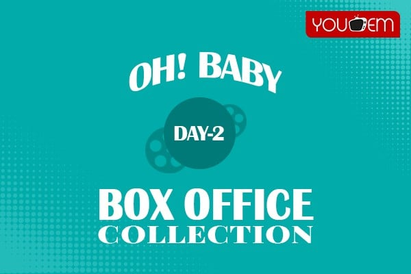 Oh Baby 2nd Day Box Office Collection