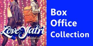 Love Yatri Box Office Collection