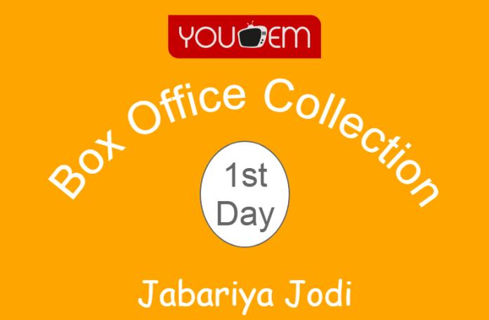 Jabariya Jodi 1st Day Box Office Collection
