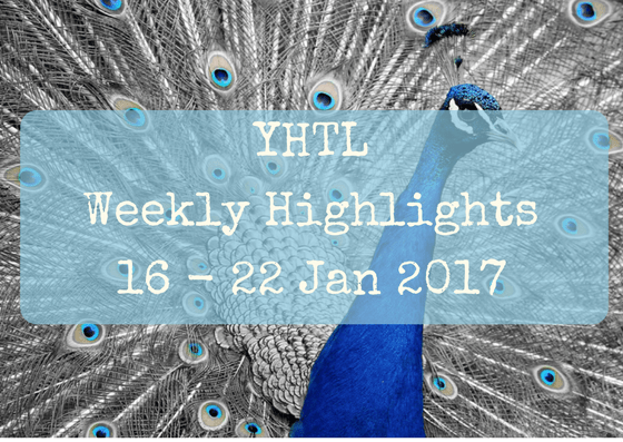 YHTL Weekly Highlights – 16 to 22 Jan 2017