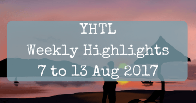 YHTL Weekly Highlights – 7 to 13 Aug 2017
