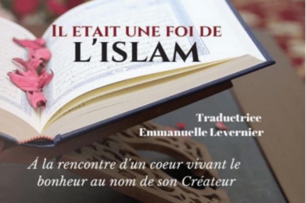 Il était une foi de l'Islam : Un livre pas comme les autres