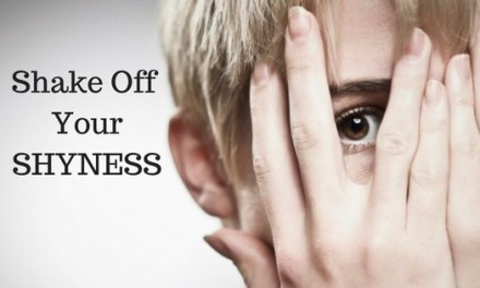 How to shake off your shyness ??