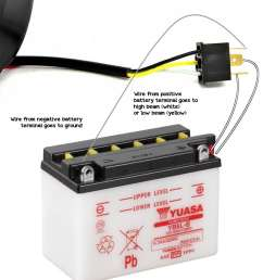 one wire from the negative battery terminal to the headlight s ground usually black wire one wire from the positive battery terminal to the contact for  [ 1000 x 1155 Pixel ]