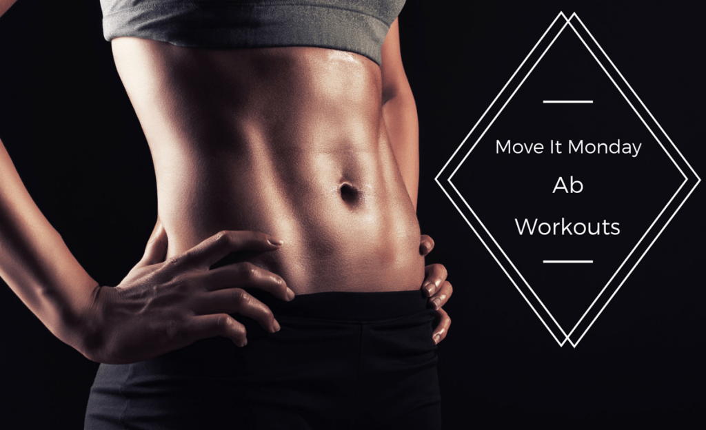 Move it monday ab workouts younfolded blog