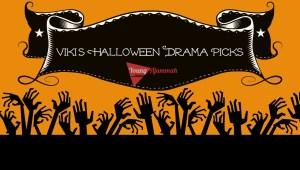 Viki's Halloween Drama Picks