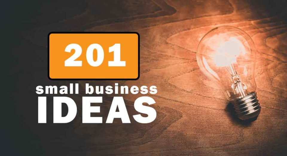 201 Small Business Ideas With Low Investment And High Profit In 2019