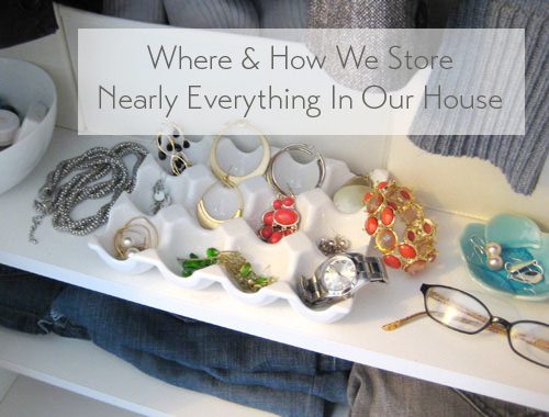 where-and-how-we-store-nearly-everything-in-our-house