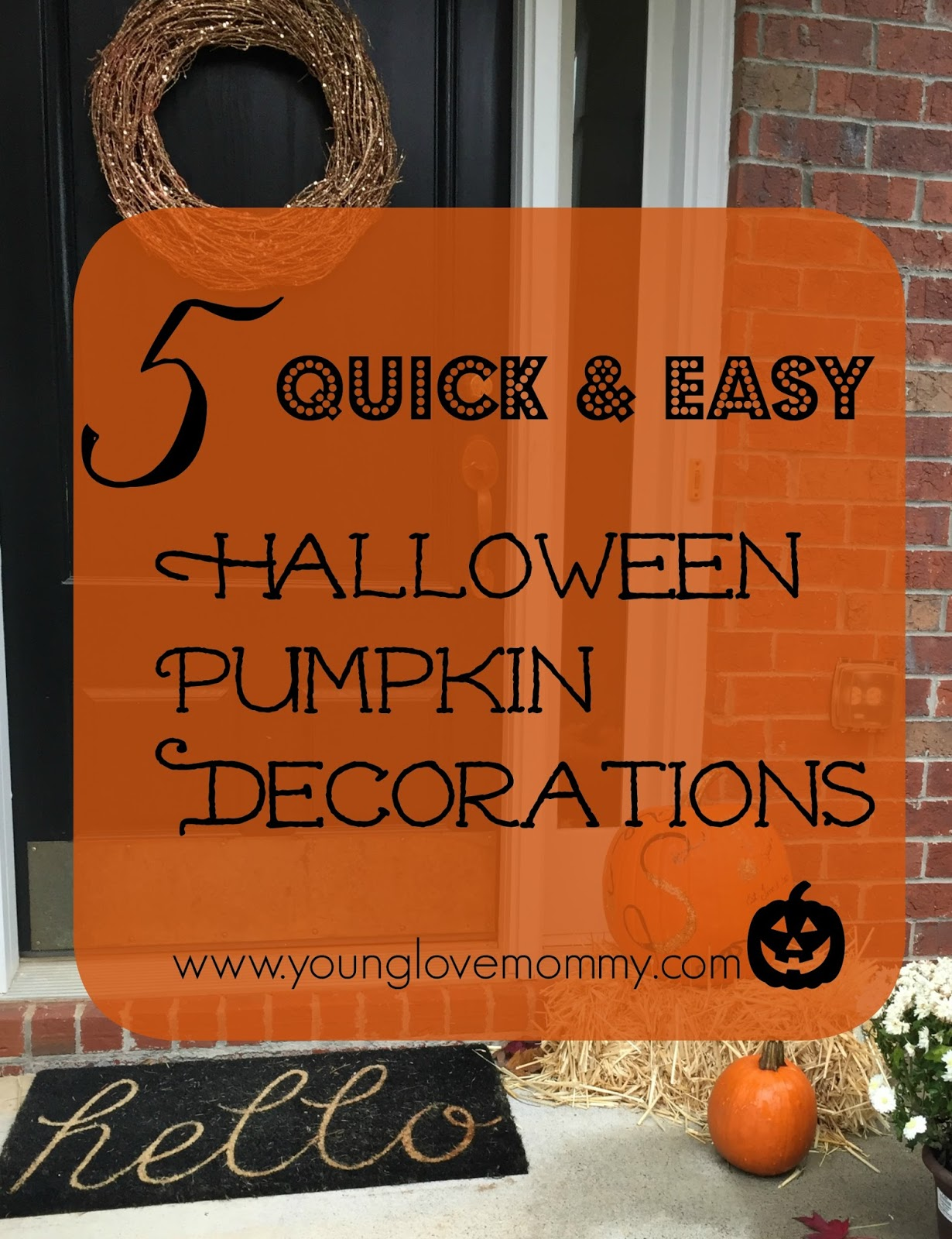 Pumpkin decoration Archives | Young Love Mommy