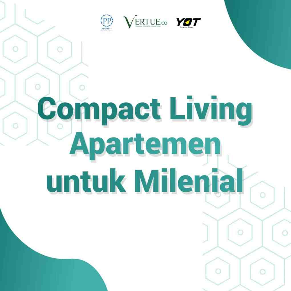 Compact Living Apartment untuk Millennial