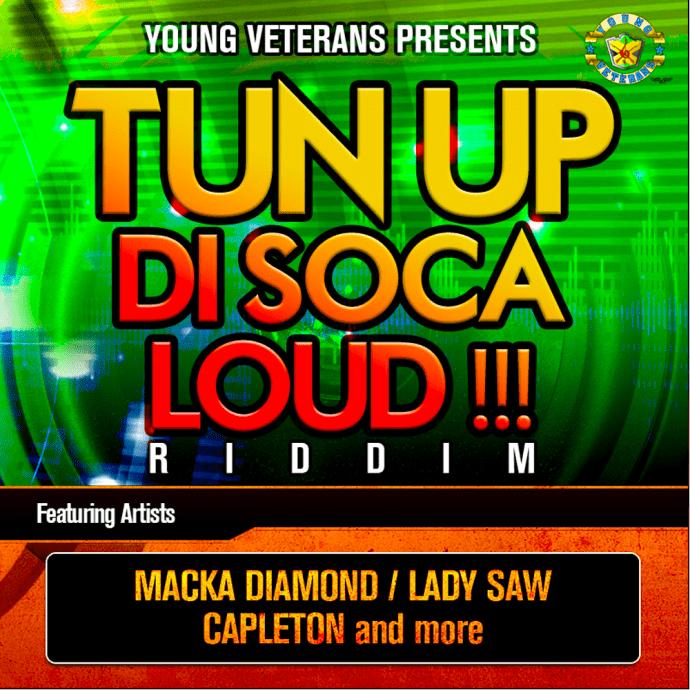 Tun Up Di Soca Loud !!! Riddim