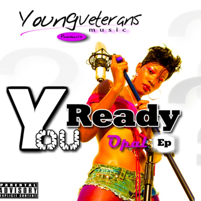 You Ready EP Opal