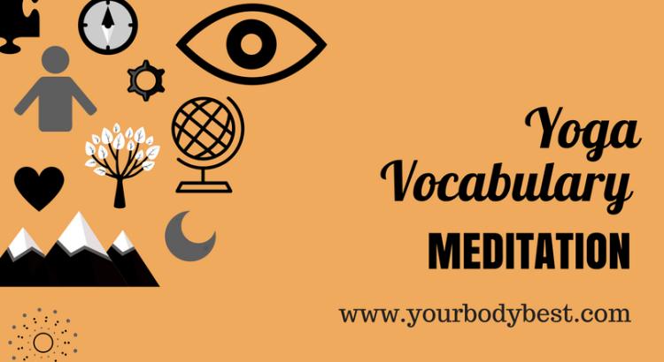 yoga vocabulary: meditation