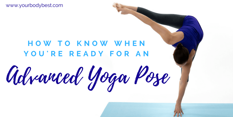 Advanced Yoga Poses Archives Your Body Best
