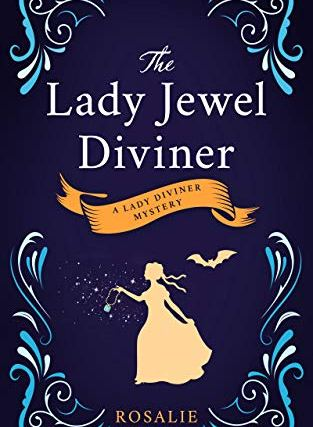 The Lady Jewel Diviner – Book 1 in the Lady Diviner Series