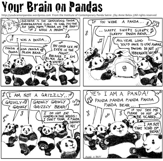 ...if I were a panda, yadda dah dah da- da- da- AAARGH! I can't stop!!!!!