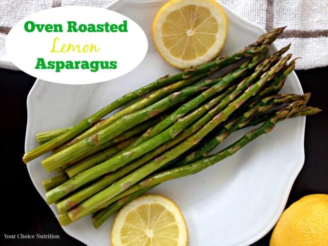 Oven Roasted Lemon Asparagus. SO easy and SO healthy!!! - Your Choice Nutrition