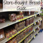 Store-Bought Bread Guide
