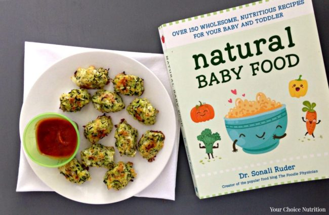My review of Natural Baby Food by Dr. Sonali Ruder (The Foodie Physician), plus a delicious & nutritious recipe for Zucchini Tots your own tot (and the rest of the family) will love!